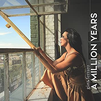 A Million Years