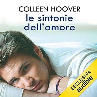 Le sintonie dell'amore     Hopeless 2              De :                                                                                                                                 Colleen Hoover                               Lu par :                                                                                                                                 Paolo Carenzo                      Durée : 9 h et 19 min     Pas de notations     Global 0,0