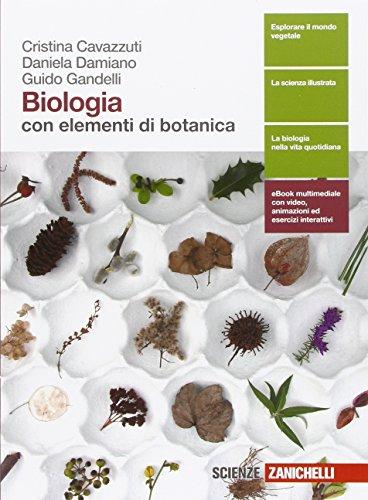 Biologia. Con elementi di botanica. Per le Scuole superiori. Con e-book. Con espansione online