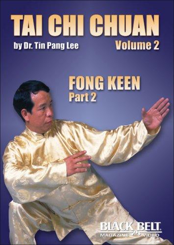 Tai Chi Chuan, Vol. 2: Fong Keen