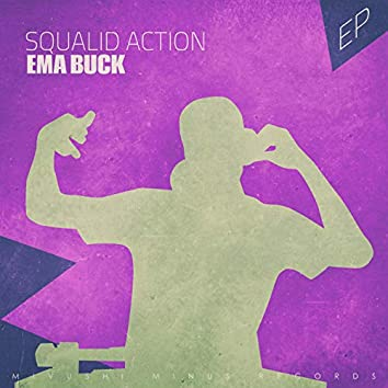 Squalid Action - EP