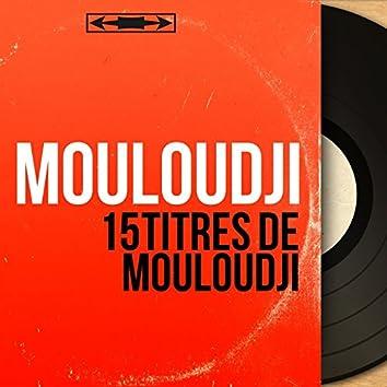 15 Titres de Mouloudji (Mono Version)