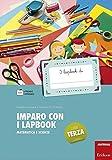Imparo con i lapbook. Matematica e scienze. Classe terza