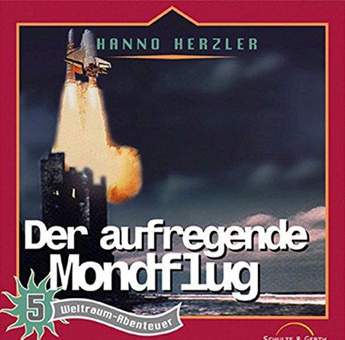Weltraum-Abenteuer, 5: Der aufregende Mondflug