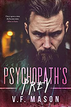 Psychopath's Prey by [V.F. Mason]
