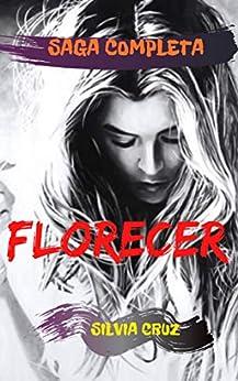 FLORECER: Saga completa PDF EPUB Gratis descargar completo
