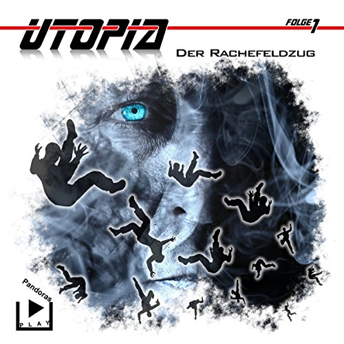 Der Rachefeldzug     Utopia 1              By:                                                                                                                                 Marcus Meisenberg                               Narrated by:                                                                                                                                 Matthias Ubert,                                                                                        Dagmar Bittner,                                                                                        Jan Langer,                   and others                 Length: 55 mins     Not rated yet     Overall 0.0