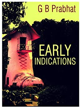 Early Indications by [G B Prabhat]