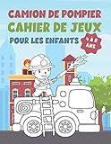 CAMION DE POMPIER CAHIER DE JEUX POUR LES ENFANTS 4 À 8 ANS: Cahier d'exercices amusant pour enfants avec plus de 60 activités avec coloriage, labyrinthes, correspondance, comptage, dessin et plus