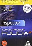 Inspectores del Cuerpo Nacional de Policía. Temario Volumen II Ciencias Jurídicas.: 2 (Fuerzas Cuerpos Seguridad 2015)