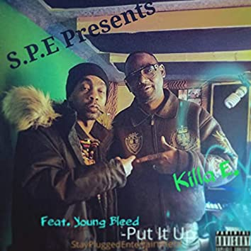 Put It Up (feat. Young Bleed)