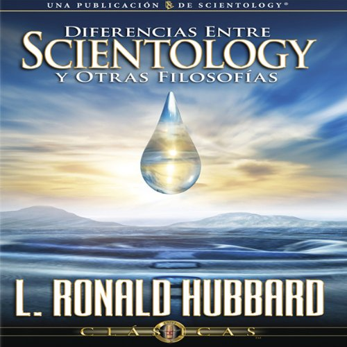 Diferencias Entre Scientology y Otras Filosofías [Differences Between Scientology and Other Philosophies] audiobook cover art