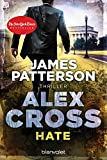 Hate - Alex Cross 24: Thriller