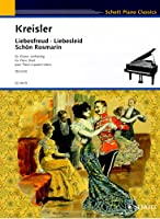 クライスラー: 古いウィーンの調べ: 愛の喜び、愛の哀しみ、美しきロスマリン/ショット社/ピアノ連弾用(1台4手)編曲
