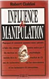 Influence et manipulation - Editions First - 01/11/1992