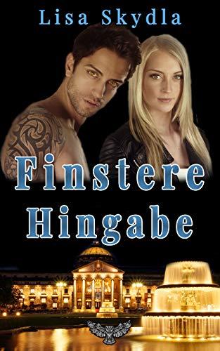 Finstere Hingabe (Wiesbaden Lovestorys 3)