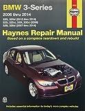 BMW 3-Series 2006 thru 2014: 320i, 320xi (2012 thru 2014), 325i, 325xi, 330i, 330xi (2006), 328i, 328xi (2007 thru 2014) (Haynes Repair Manual) by Editors of Haynes Manuals (2011-09-15)