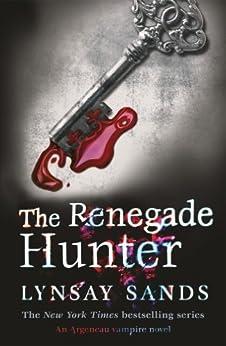 The Renegade Hunter: Book Twelve (Argeneau Vampires 12) by [Lynsay Sands]