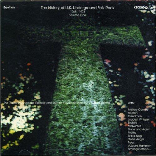 The History of UK Underground Folk-Rock (1968-1978, Vol. 1