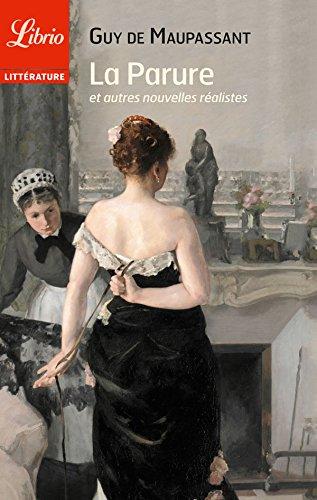 La Parure: et autres nouvelles réalistes (French Edition)