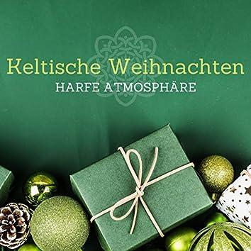 Keltische Weihnachten Harfe Atmosphäre: Traditionelle Lieder für Weihnachtsfeiern, Keltische Musik mit Irischer Harfe