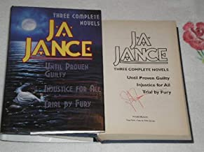 J.A. Jance: Until Proven Guilty / Injustice For All / Trial By Fury