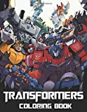 Transformers Coloring Book: Amazing Coloring Books For Kids, Adults And Those Who Is Fan Of Transformers Series