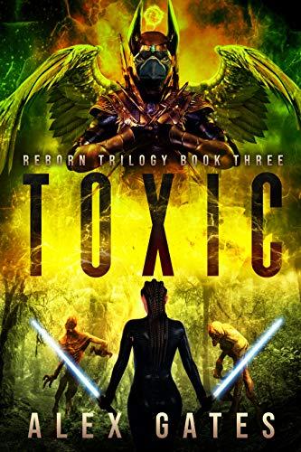 Toxic (Reborn Book 3)