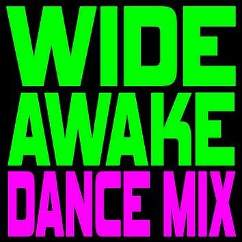 Wide Awake (Dance Mix) - Single