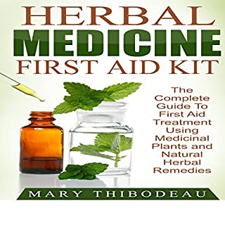 Herbal Medicine First Aid Kit audiobook cover art