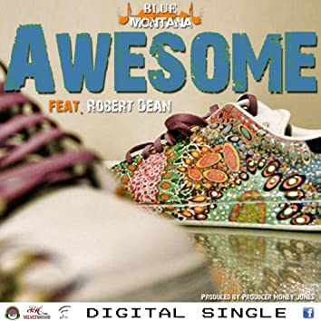 Awesome (feat. Robert Dean) - Single