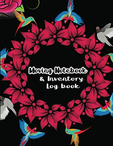 Moving Notebook & Inventory Log Book: Record and Track Box Contents, Expenses, Realtors, Room Planner and Task To Dos. New Home Owner Logbook and Relocation Checklist. With Budget Planner