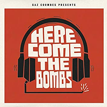 Gaz Coombes Presents...Here Come the Bombs