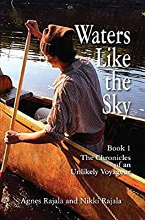 Waters Like the Sky (1) (Chronicles of an Unlikely Voyageur)