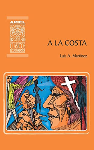 A la Costa: 7 (Ariel Clsicos Ecuatorianos)