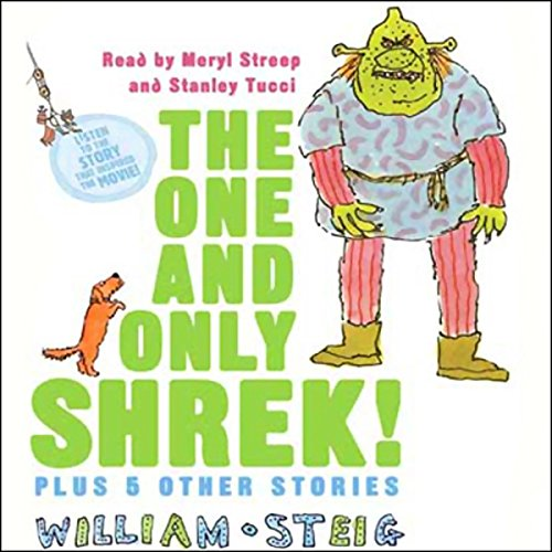 The One and Only SHREK! Plus 5 Other Stories audiobook cover art