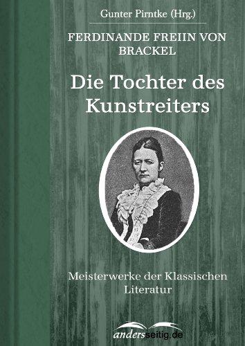 Die Tochter des Kunstreiters: Meisterwerke der Klassischen Literatur