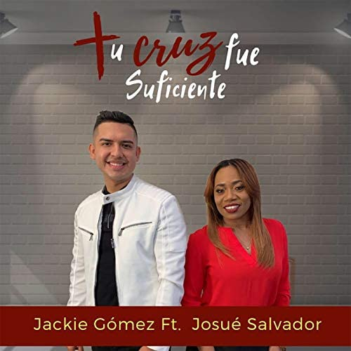 Jackie Gómez feat. Josue Salvador