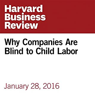 Why Companies Are Blind to Child Labor audiobook cover art