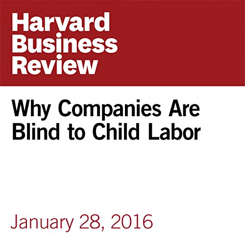 Why Companies Are Blind to Child Labor copertina