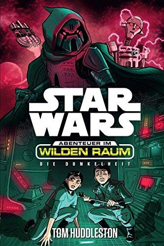 Star Wars Abenteuer im Wilden Raum 4: Die Dunkelheit