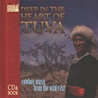 Deep in the Heart of Tuva by Ralph Leighton