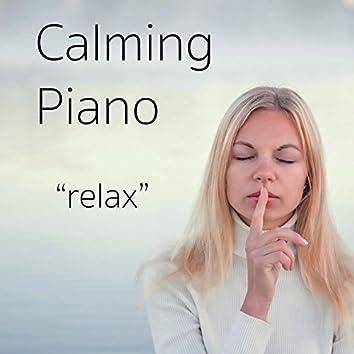 Calming Piano Relax