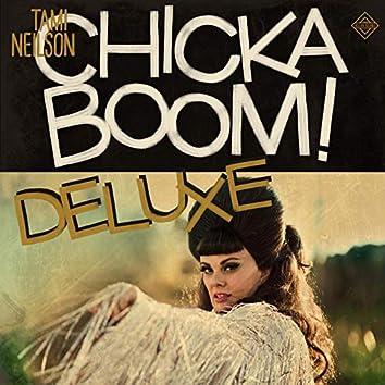 CHICKABOOM! Deluxe