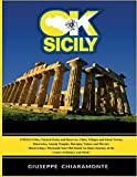 OK Sicily: a Trip into the Myth - Unesco Sites - Ghost Towns - Natural Parks - Art and History