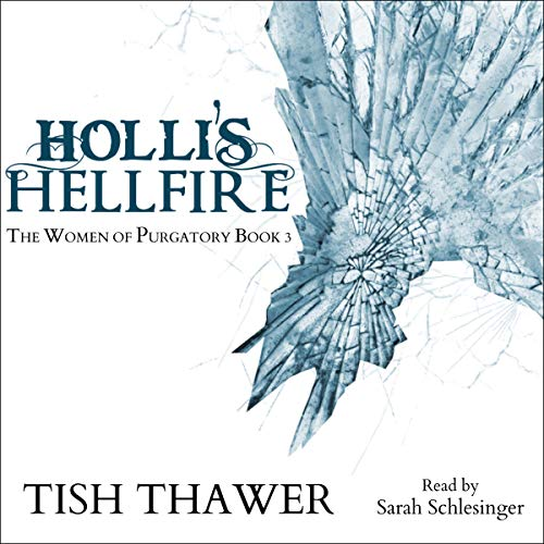 Holli's Hellfire Audiobook By Tish Thawer cover art