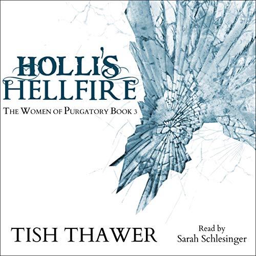 Holli's Hellfire: The Women of Purgatory, Book 3