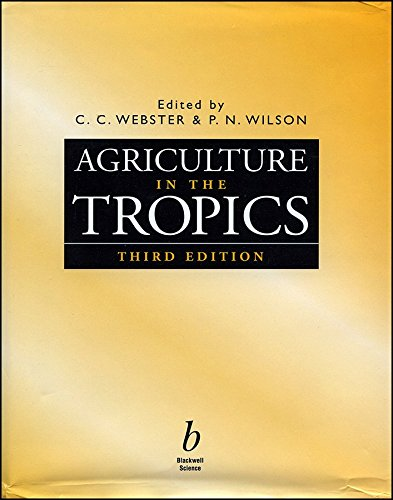 [(Agriculture in the Tropics)] [Edited by Cyril C. Webster ] published on (November, 1998)