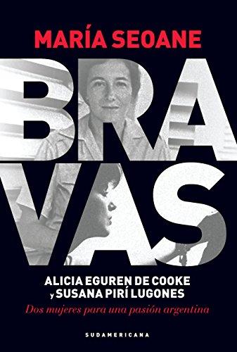 Bravas: Alicia Eguren de Cooke y Susana Pirí Lugones