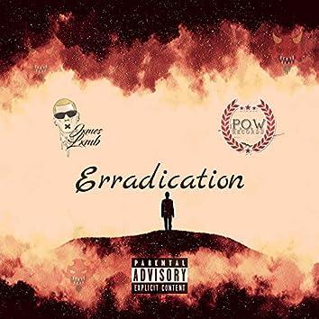 Erradication